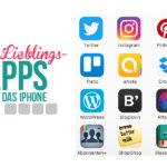 App-Essentials fürs iPhone  - Meine 12 Lieblingsapps