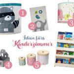 Lieblingsdinge: Ideen fürs Kinderzimmer