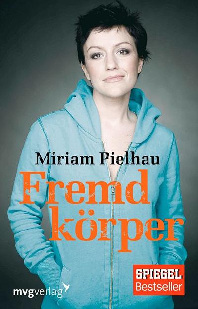 Fremdkörper von Miriam Pielhau
