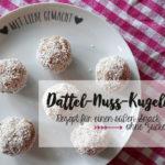 Süßer Snack ohne Zucker: Dattel-Nuss-Kugeln