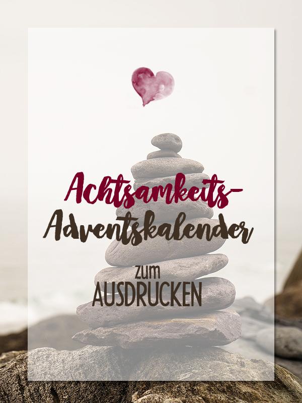 Achtsamkeits-Adventskalender zum Ausdrucken