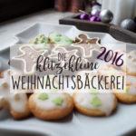 Die klitzekleine Weihnachtsbäckerei 2016 - Lieblings-Plätzchen