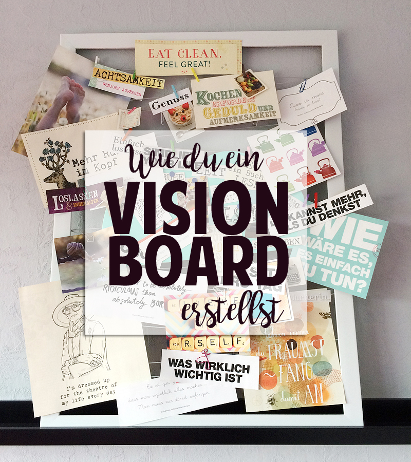 DIY: Ein Vision Board gestalten