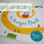 Kinderbuchliebling: Das bewegte Buch