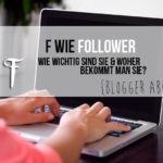 {Blogger ABC} F wie Follower