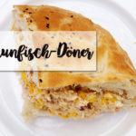 Rezept: Thunfisch-Döner