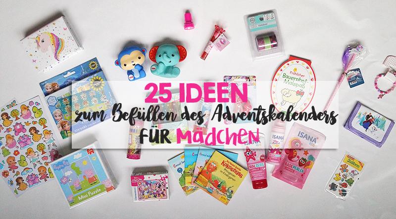 25 Ideen zum Befüllen des Adventskalenders für Mädchen