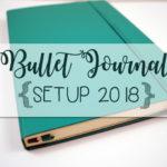 Bullet Journal Essentials & Setup 2018