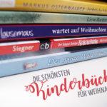 Die schönsten Kinderbücher für Weihnachten