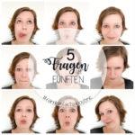 Fünf Fragen am Fünften (random facts #9)