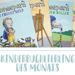 Kinderbuchliebling im März: Ein Buch über Geld