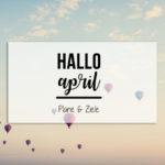 {Hallo April} Geburtstagsparty, Frühjahrsputz & Familienzeit