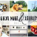 Goodbye Mai & Lieblinks des Monats