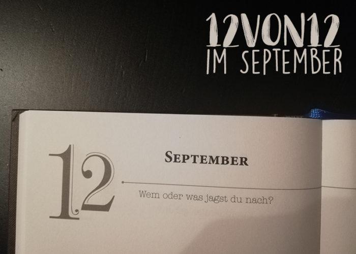 12 von 12 im September | klitzekleinedinge