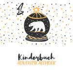 Kinderbuch-Adventskalender | 1. Dezember