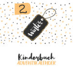 Kinderbuch-Adventskalender | 2. Dezember