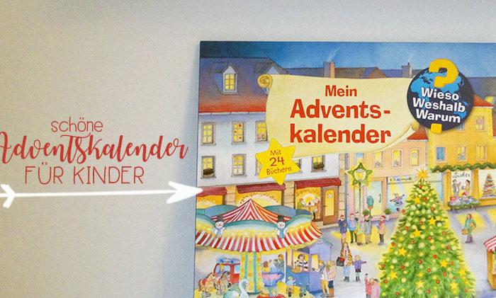 Schöne Adventskalender für Kinder