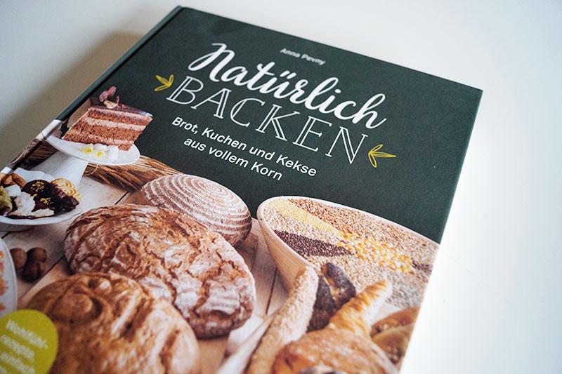 Buchtipp | NAtürlich Backen | Brot, Kuchen und Kekse aus vollem Korn