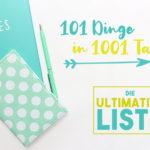 101 Dinge in 1001 Tagen | Mein Day Zero Project