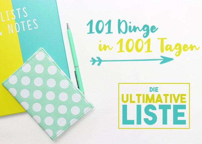 101 Dinge in 1001 Tagen   Mein Day Zero Project   klitzekleinedinge