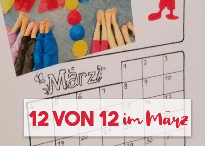12 von 12 im März | klitzekleinedinge