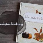 Kinderbuchliebling: Wir zwei im Winter