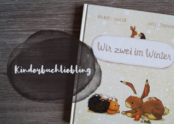 Kinderbuchliebling: Wir zwei im Winter | klitzekleinedinge