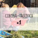 Unser Corona-Tagebuch #1 | Die erste Woche #coronaferien