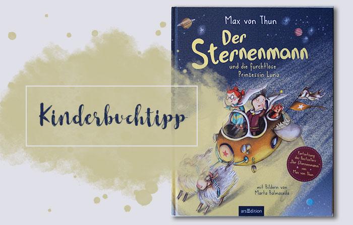 Kinderbuchtipp: Der Sternenmann und die furchtlose Prinzessin Luna | Kinderbuchwoche