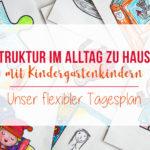 Corona-Ferien | Der flexible Tagesplan für Kindergartenkinder