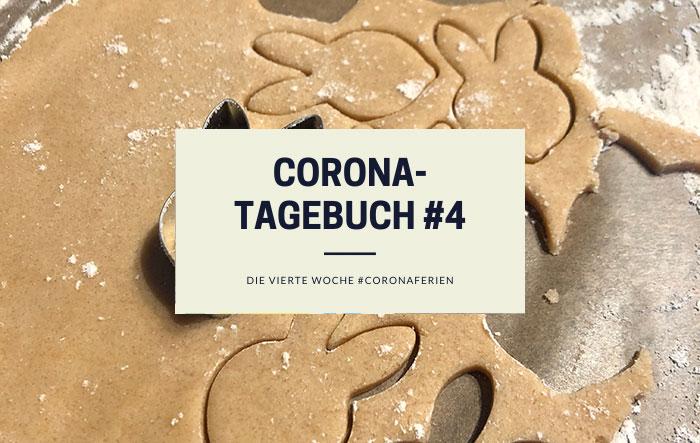 Unser Corona-Tagebuch #4 | Die vierte Woche #coronaferien | klitzekleinedinge