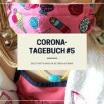 Unser Corona-Tagebuch #5 | Die fünfte Woche #coronaferien