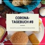 Corona-Tagebuch #8 | Woche 8 und 9 der Corona-Ferien