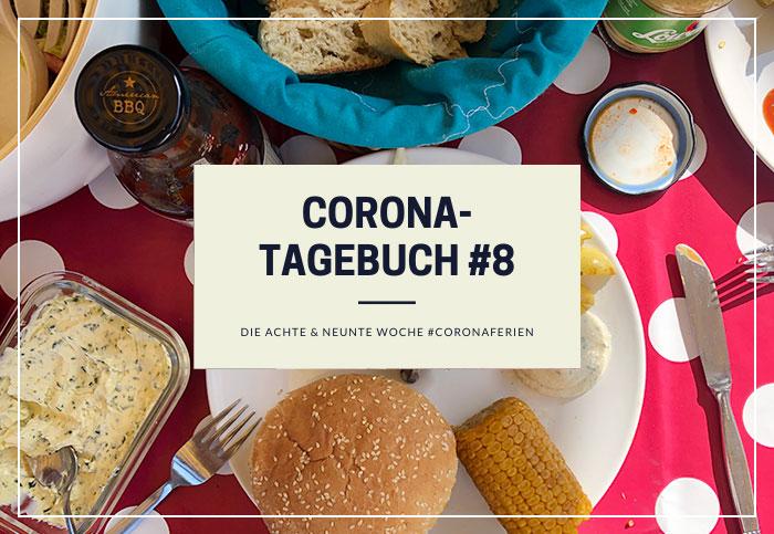 Corona-Tagebuch | Woche 8 und 9 der #coronaferien