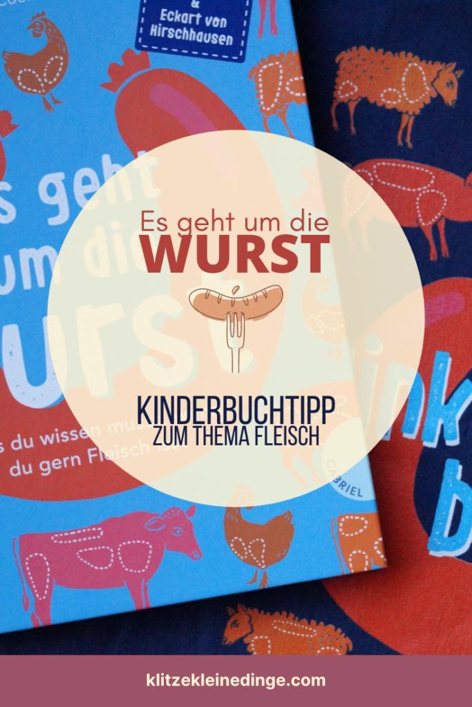 Kinderbuchtipp zum Thema Fleisch: Es geht um die Wurst | klitzekleinedinge